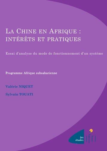 La Chine en Afrique : intérêts et pratiques - Centre d'analyse ...