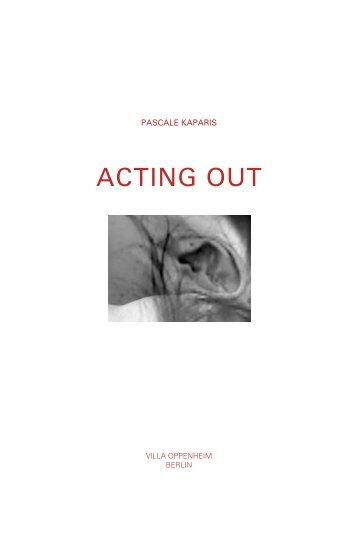 ACTING OUT - Pascale KAPARIS