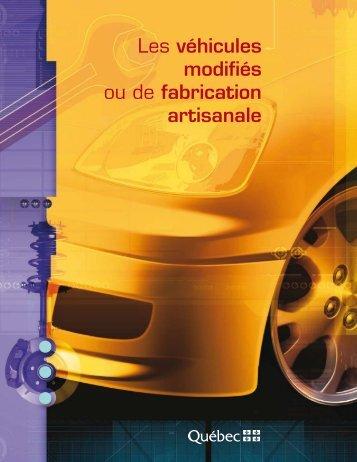 Les véhicules modifiés ou de fabrication artisanale - Société de l ...