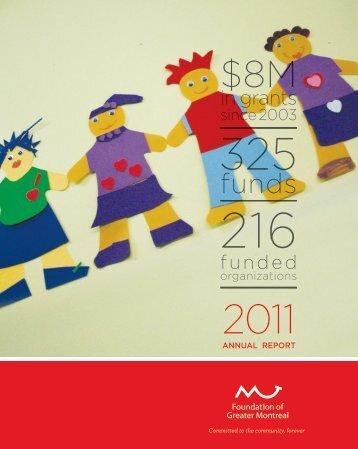 AnnuAl RepoRt 2011 - Fondation du Grand Montréal