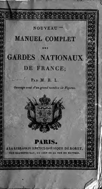 Nouveau manuel complet des gardes nationaux de France ...
