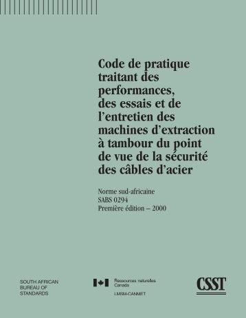 Code de pratique traitant des performances, des essais et ... - CSST