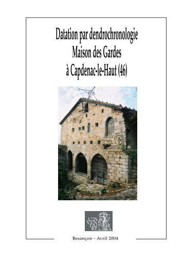 Datation par dendrochronologie Maison des Gardes à Capdenac-le ...