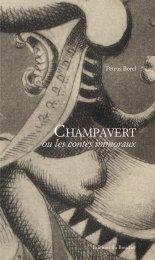 Champavert. Contes immoraux - Pétrus Borel - Éditions du Boucher