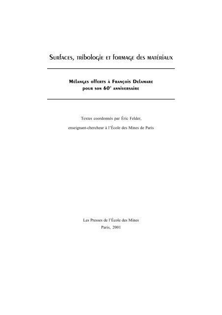 Surfaces Tribologie Et Formage Des Matériaux Presses Des