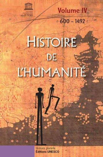 Histoire de l'humanité, volume IV: 600-1492 ... - unesdoc - Unesco