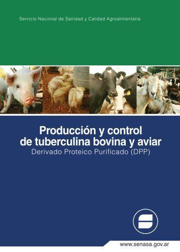 Producción y control de tuberculina bovina y aviar - Senasa