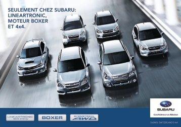Seulement chez Subaru: lIneartrOnIc, mOteur bOXer et 4x4.