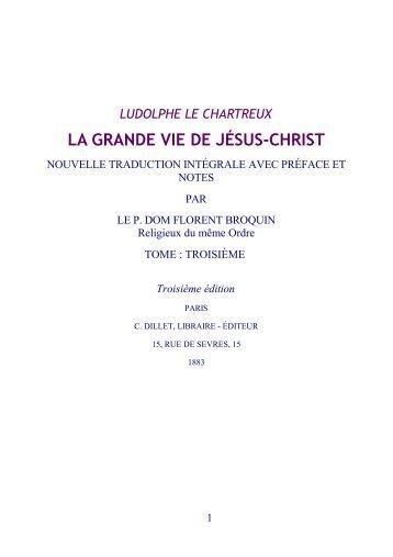la grande vie de jésus-christ - Abbaye Saint Benoît de Port-Valais