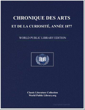 chronique des arts et de la curiosité, année 1877 - World eBook ...