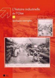 L'histoire industrielle de l'Oise - Conseil général de l'Oise