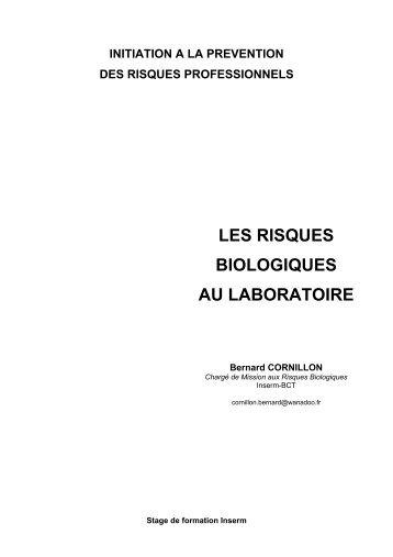 LES RISQUES BIOLOGIQUES AU LABORATOIRE - CNRS