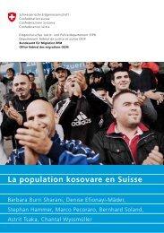 La population kosovare en Suisse - Bundesamt für Migration - CH