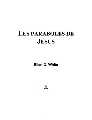 LES PARABOLES DE JÉSUS - Truth For the End of Time
