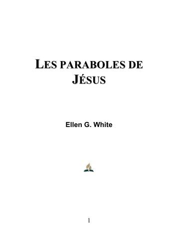 LES PARABOLES DE JÉSUS - Truth For the End of Time