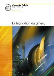 La fabrication du ciment - Ciments Calcia