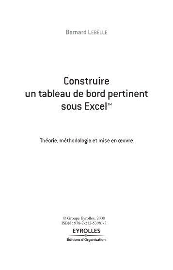 Construire un tableau de bord pertinent sous Excel™ - Eyrolles