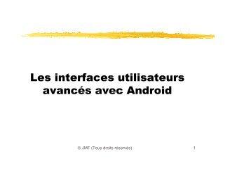 Les interfaces utilisateurs avancés avec Android - Cedric