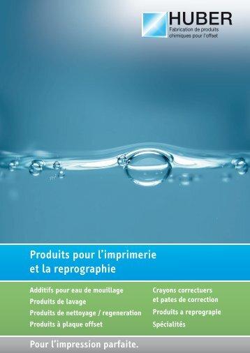 Produits pour l'imprimerie et la reprographie - HUBER GmbH