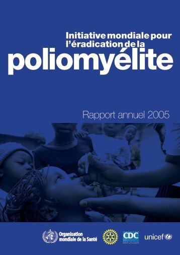 Rapport annuel 2005 - Global Polio Eradication Initiative