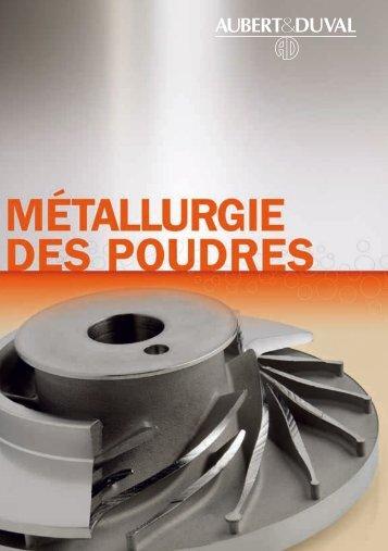 métallurgie des poudres - Aubert & Duval