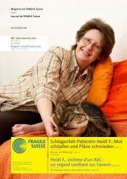 Schlaganfall-Patientin Heidi F.: Mut schöpfen und ... - Fragile Suisse