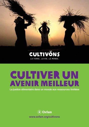 Cultiver un Avenir Meilleur: La justice alimentaire ... - Oxfam-Québec