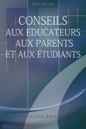 Conseils aux Educateus aux Parents et aux Etudiants - Eglise ...