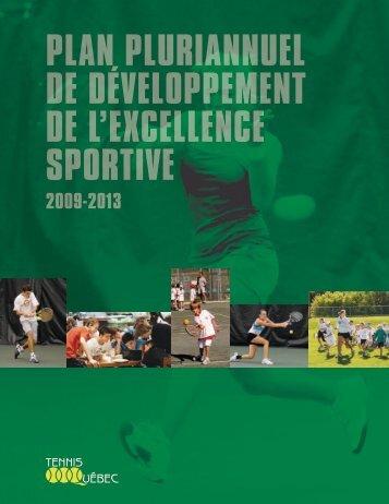 Plan Pluriannuel de déveloPPement de l ... - Tennis Québec