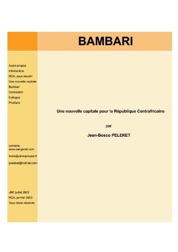 Bambari - Pour une nouvelle capitale de la République ... - Sangonet
