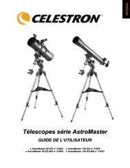Télescopes série AstroMaster GUIDE DE L'UTILISATEUR - Celestron