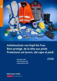 Arbeitsschutz von Kopf bis Fuss Bien protégé, de ... - Debrunner Acifer
