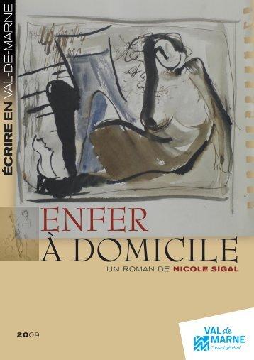 ENFER À DOMICILE - Nicole Sigal