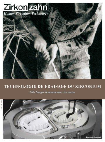 technologie de fraisage du zirconium - Zirkonzahn