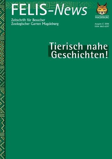 Felis News - Ausgabe 2006 - Zoo Magdeburg
