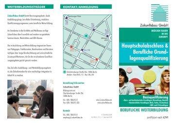 Faltblatt Hauptschulabschluss und Berufliche ... - Zukunftsbau GmbH