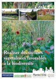 Réaliser des toitures végétalisées favorables à la ... - Natureparif
