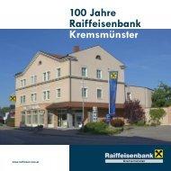 100 Jahre Raiffeisenbank Kremsmünster - Oberösterreich
