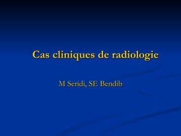 Cas cliniques en radiologie