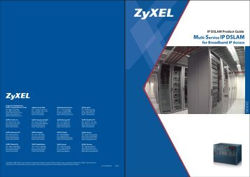Multi-Service IPDSLAM for Broadband IP Access - ZyXEL