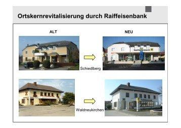 Ortskernrevitalisierung durch Raiffeisenbank ALT NEU