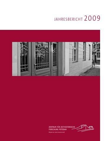 Jahresbericht 2009 (PDF) - Zentrum für Zeithistorische Forschung ...
