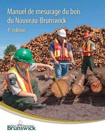 Manuel de mesurage du bois du Nouveau-Brunswick 4e édition