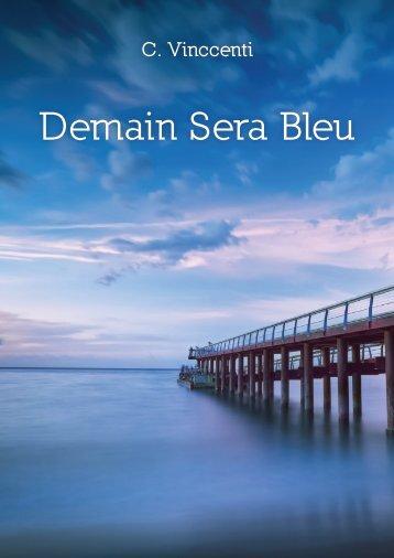 Demain Sera Bleu