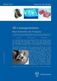 3D-Lasergenerieren Neue Generation der Fertigung