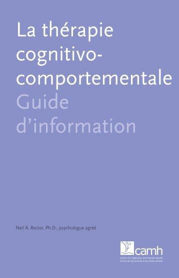 La thérapie cognitivo-comportementale : Guide d'information