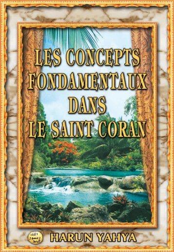 Les Concepts Fondamentaux Dans Le Saint Coran - Guidance For ...