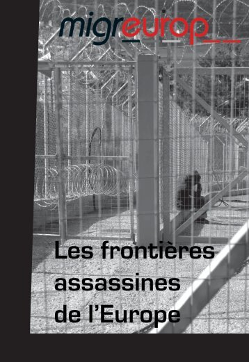 Les frontières assassines de l'Europe - Gisti