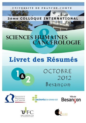 les actes du colloque. - Colloque Cancérologie / Sciences ...