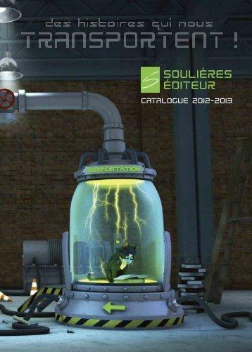 Catalogue 2012-2013 à télécharger - Soulières éditeur